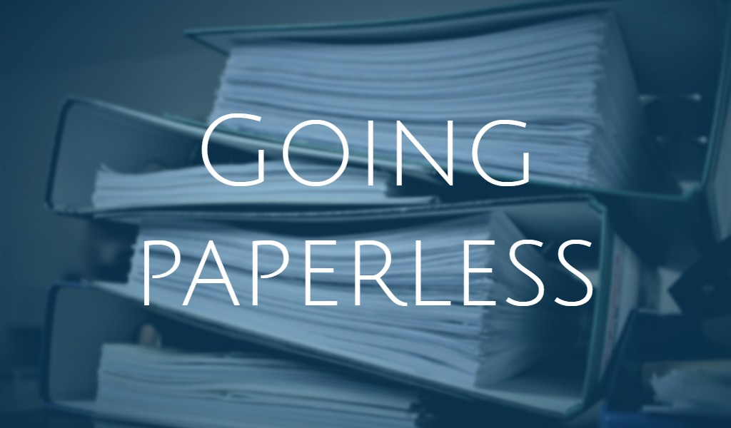 Going paperless…